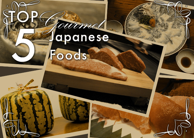 Top 5 Gourmet Japanese Foods
