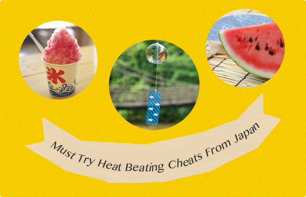 Must Try Heat Beating Cheats From Japan